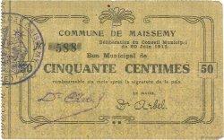 50 Centimes FRANCE régionalisme et divers MAISSEMY 1915 JP.02-1419 TB