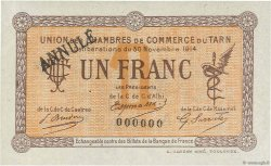 1 Franc FRANCE régionalisme et divers ALBI - CASTRES - MAZAMET 1914 JP.005.06 SUP