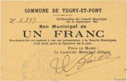 1 Franc FRANCE régionalisme et divers TUGNY ET PONT 1914 JP.02-2307 SUP