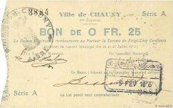 25 Centimes FRANCE régionalisme et divers CHAUNY 1915 JP.02-0478 TTB+