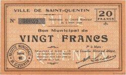 20 francs FRANCE régionalisme et divers SAINT QUENTIN 1916 JP.02-2050 SUP