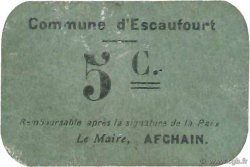 5 Centimes FRANCE régionalisme et divers ESCAUFOURT 1916 JP.02-2566 TTB