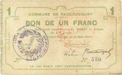 1 Franc FRANCE régionalisme et divers FAUCOUCOURT 1915 JP.02-0776 TB