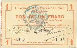 1 Franc FRANCE régionalisme et divers FRIERES FAILLOUEL 1915 JP.02-1031 SUP