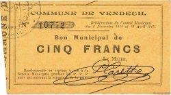 5 Francs FRANCE régionalisme et divers VENDEUIL 1915 JP.02-2368 TTB+