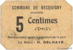 5 Centimes FRANCE régionalisme et divers BECQUIGNY 1916 JP.02-2512 SUP