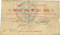 25 Centimes FRANCE régionalisme et divers FRIERES FAILLOUEL 1915 JP.02-1025 TB