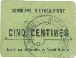 5 Centimes FRANCE régionalisme et divers ETREAUPONT 1916 JP.02-2573 TB à TTB