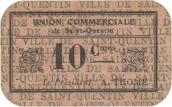 10 Centimes FRANCE régionalisme et divers SAINT QUENTIN 1916 JP.02-2706 TTB