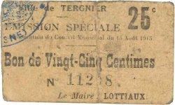 25 Centimes FRANCE régionalisme et divers TERGNIER 1915 JP.02-2722 TB