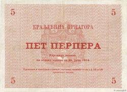 5 Perpera MONTENEGRO  1914 P.17 SUP