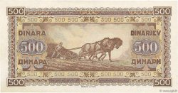 500 Dinara YOUGOSLAVIE  1946 P.066a pr.NEUF