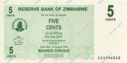 5 Cents ZIMBABWE  2006 P.34 NEUF