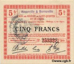 5 Francs FRANCE régionalisme et divers AISONVILLE ET BERNOVILLE 1917 JP.02-0004.SQG SPL