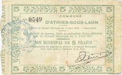 5 Francs FRANCE régionalisme et divers ATHIES-SOUS-LAON 1915 JP.02-0073 TB