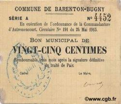 25 Centimes FRANCE régionalisme et divers BARENTON-BUGNY 1915 JP.02-0101 pr.SUP