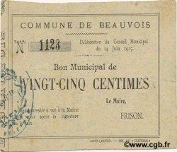 25 Centimes FRANCE régionalisme et divers BEAUVOIS 1915 JP.02-0156 pr.SUP