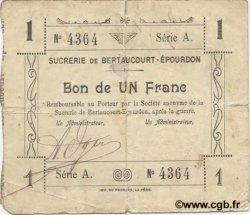 1 Franc FRANCE régionalisme et divers BERTAUCOURT-EPOURDON 1916 JP.02-0238 TB+