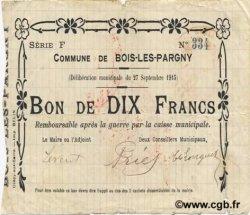10 Francs FRANCE régionalisme et divers BOIS-LES-PARGNY 1915 JP.02-0303 TTB