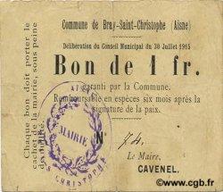1 Franc FRANCE régionalisme et divers BRAY-ST-CHRISTOPHE 1915 JP.02-0366 TB+
