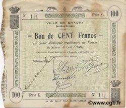 100 Francs FRANCE régionalisme et divers CHAUNY 1914 JP.02-0464 TTB