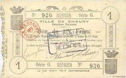 1 Franc FRANCE régionalisme et divers CHAUNY 1914 JP.02-0465 SUP