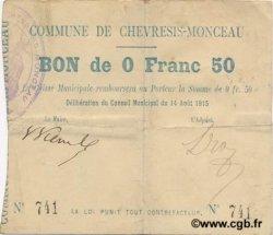 50 Centimes FRANCE régionalisme et divers CHEVRESIS-MONCEAU 1915 JP.02-0497 TTB