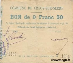 50 Centimes FRANCE régionalisme et divers CRECY SUR SERRE 1915 JP.02-0532 TB+