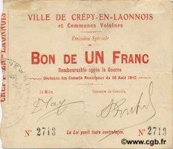 1 Franc FRANCE régionalisme et divers CREPY EN LAONNOIS 1915 JP.02-0547 TTB+