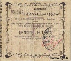 1 Franc FRANCE régionalisme et divers DIZY LE GROS 1915 JP.02-0594 TB