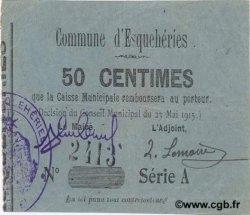 50 Centimes FRANCE régionalisme et divers ESQUEHERIES 1915 JP.02-0655 SUP