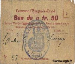 50 Centimes FRANCE régionalisme et divers ESSIGNY LE GRAND 1915 JP.02-0672 TB
