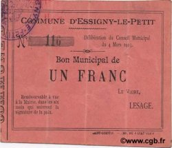 1 Franc FRANCE régionalisme et divers ESSIGNY LE PETIT 1915 JP.02-0682 TB+