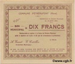 10 Francs FRANCE régionalisme et divers ETREAUPONT 1915 JP.02-0751 pr.NEUF