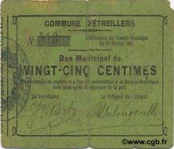 25 Centimes FRANCE régionalisme et divers ETREILLERS 1915 JP.02-0754
