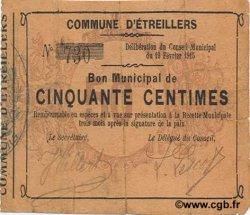 50 Centimes FRANCE régionalisme et divers ETREILLERS 1915 JP.02-0755 TTB
