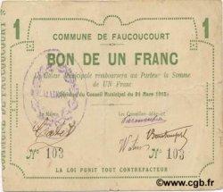 1 Franc FRANCE régionalisme et divers FAUCOUCOURT 1915 JP.02-0776 TTB