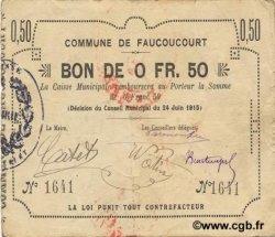 50 Centimes FRANCE régionalisme et divers FAUCOUCOURT 1915 JP.02-0778 TTB