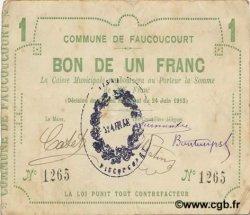 1 Franc FRANCE régionalisme et divers FAUCOUCOURT 1915 JP.02-0779 TTB
