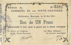 1 Franc FRANCE régionalisme et divers FERTE-CHEVRISIS (LA) 1915 JP.02-0819 TTB