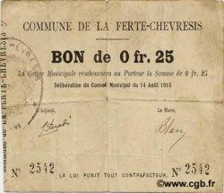 25 Centimes FRANCE régionalisme et divers FERTE-CHEVRISIS (LA) 1915 JP.02-0823 TTB