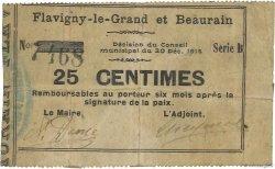 25 Centimes FRANCE régionalisme et divers FLAVIGNY LE GRAND ET BEAURAIN 1914 JP.02-0860 B