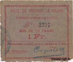 1 Franc FRANCE régionalisme et divers FRESNOY LE GRAND 1915 JP.02-1002 TB