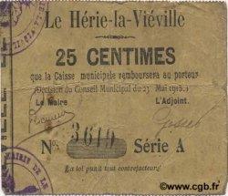 25 Centimes FRANCE régionalisme et divers HERIE LA VIEVILLE (LE) 1915 JP.02-1164 TB