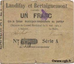 1 Franc FRANCE régionalisme et divers LANDIFAY ET BERTAIGNEMENT 1915 JP.02-1267 TTB