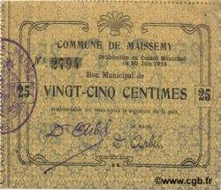 25 Centimes FRANCE régionalisme et divers MAISSEMY 1915 JP.02-1418 TTB