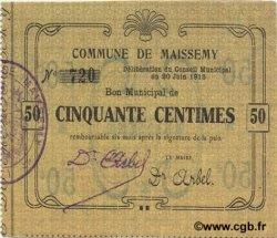50 Centimes FRANCE régionalisme et divers MAISSEMY 1915 JP.02-1419 SPL