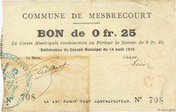 25 Centimes FRANCE régionalisme et divers MESBRECOURT 1915 JP.02-1485 TTB
