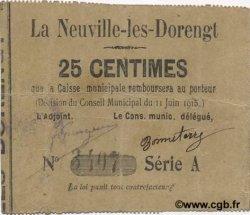 25 Centimes FRANCE régionalisme et divers NEUVILLE-LES-DORENGT (LA) 1915 JP.02-1645 TTB