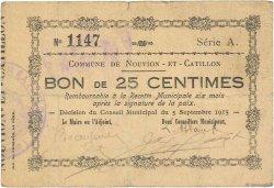 25 Centimes FRANCE régionalisme et divers  1915 JP.02-1689 TB+